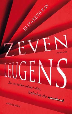 Elizabeth Kay Zeven leugens Recensie