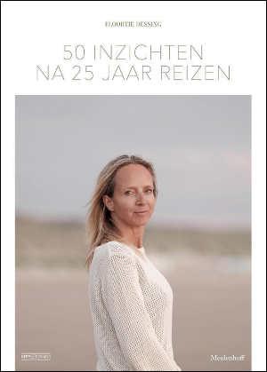 Floortje Dessing 50 inzichten na 25 jaar reizen Recensie