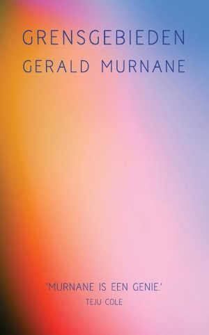Gerald Murnane Grensgebieden Recensie