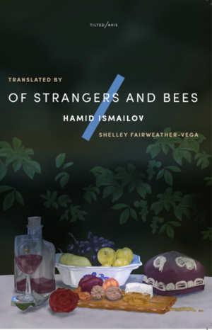 Hamid Ismailov Of Strangers and Bees Roman uit Oezbekistan