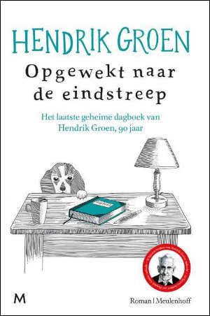 Hendrik Groen Opgewekt naar de eindstreep Recensie