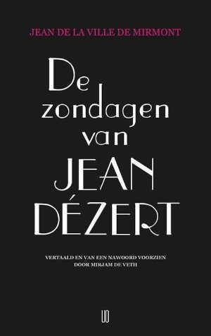 Jean De La Ville De Mirmont De zondagen van Jean Dézert Recensie