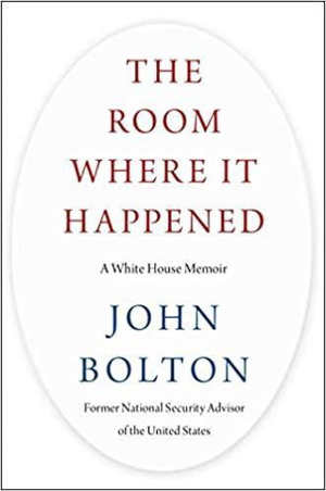 John Bolton The Room Where It Happened Boek over Donald Trump
