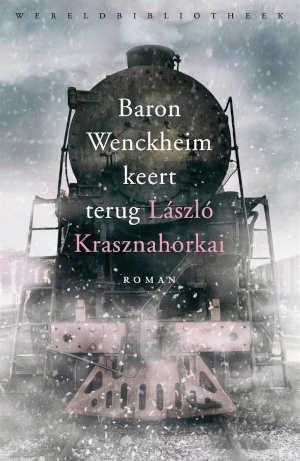 Lászlo Krasznahorkai Baron Wenckheim keert terug Recensie