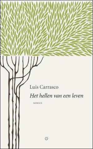 Luis Carrasco Het hellen van een leven Recensie