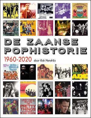 Rob Hendriks De Zaanse pophistorie 1960-2020 Recensie