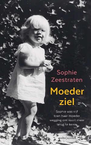 Sophie Zeestraten Moederziel Recensie