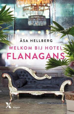 Åsa Hellberg Welkom bij hotel Flanagans Recensie