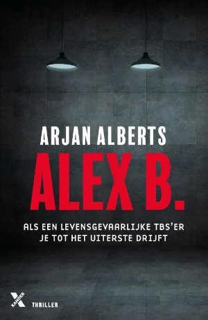 Arjan Alberts Alex B. Recensie