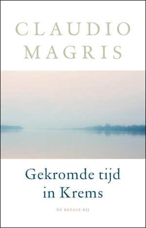 Claudio Magris Gekromde tijd in Krems Recensie
