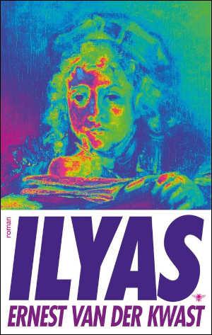 Ernest van der Kwast Ilyas Recensie