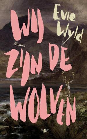 Evie Wyld Wij zijn de wolven Recensie