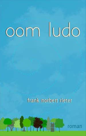 Frank Norbert Rieter Oom Ludo Recensie