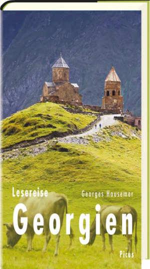 George Hausemer Lesereise Georgien Reisverhalen uit Georgië