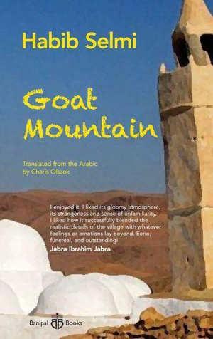 Habib Selmi Goat Mountain Roman uit Tunesië