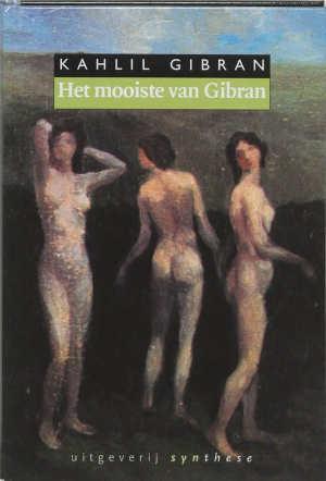 Kahlil Gibran Het mooiste van Gibran Aforismen