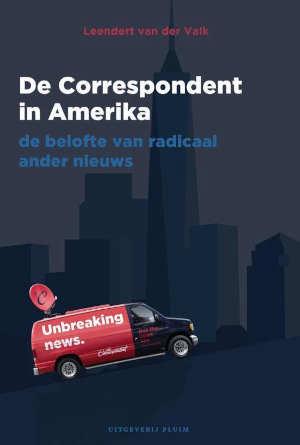 Leendert van der Valk De Correspondent in Amerika Recensie