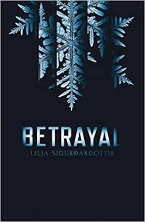 Lilja Sigurðardóttir Betrayal Recensie IJsland thriller