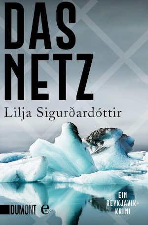 Lilja Sigurðardóttir Das Netz Recensie IJsland thriller