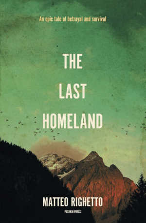 Matteo Righetto The Last Homeland Recensie