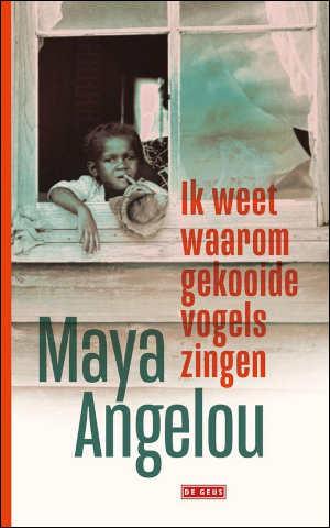 Maya Angelou Ik weet waarom gekooide vogels zingen Recensie