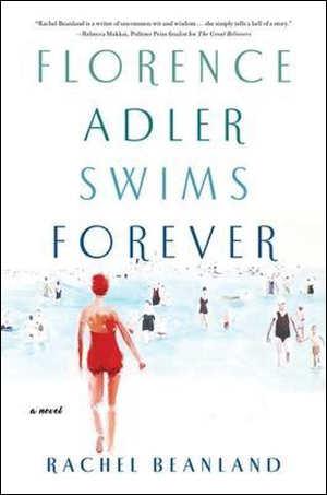 Rachel Beanland Florence Adler Swims Forever Recensie