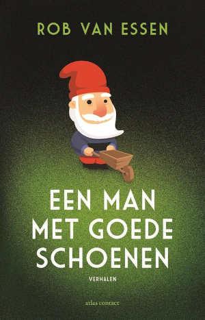 Rob van Essen Een man met goede schoenen Recensie