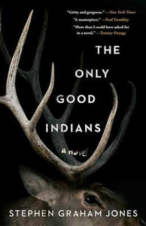 Stephen Graham Jones The Only Good Indians Recensie