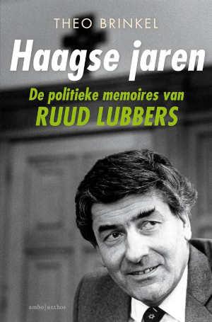 Theo Brinkel Haagse jaren Ruud Lubbers politieke memoires