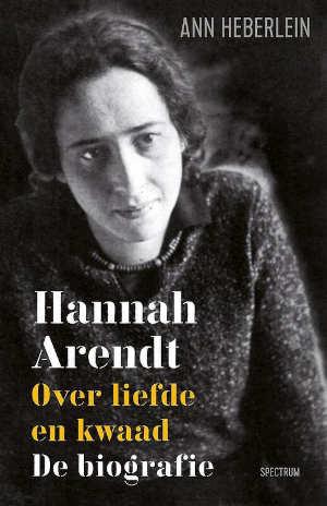 Ann Heberlein Hannah Arendt Biografie Recensie