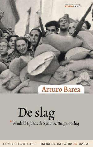 Arturo Barea De slag Recensie