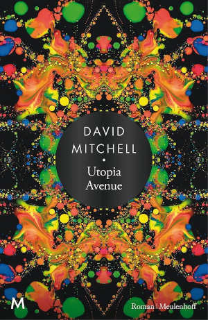 David Mitchell Utopia Avenue Recensie