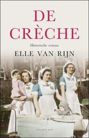 Elle van Rijn De crèche Recensie
