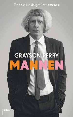 Grayson Perry Mannen Recensie