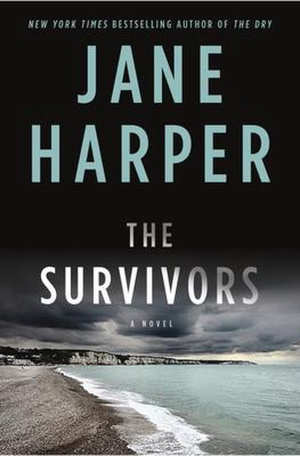 Jane Harper The Survivors Recensie
