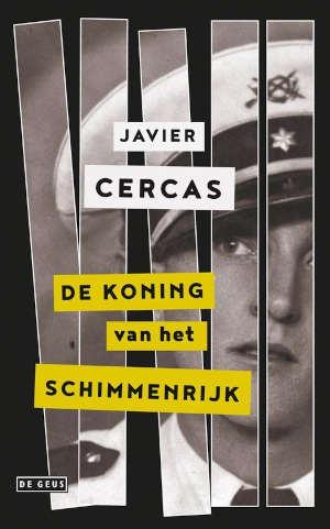 Javier Cercas De koning van het schimmenrijk Recensie
