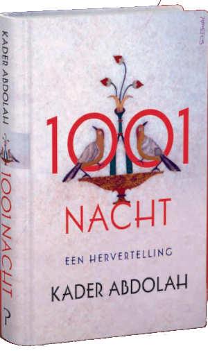 Kader Abdolah 1001 Nacht Recensie