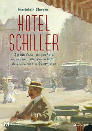 Marjolein Bierens Hotel Schiller Recensie