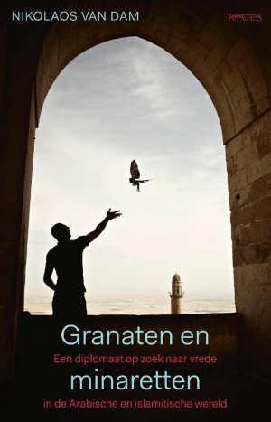 Nikolaos van Dam Granaten en minaretten Recensie