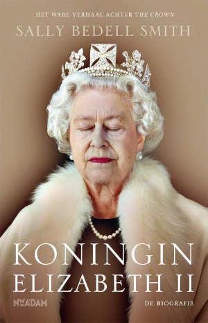 Sally Bedell Smith Koningin Elizabeth Biografie Recensie