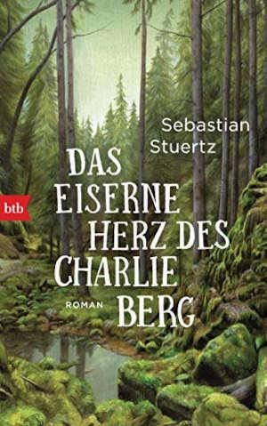 Sebastian Stuertz Das eiserne Herz des Charlie Berg Recensie