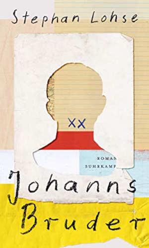 Stephan Lohse Johanns Bruder Recensie