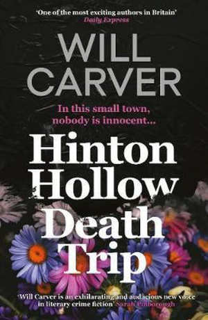 Will Carver Hinton Hollow Death Trip Recensie