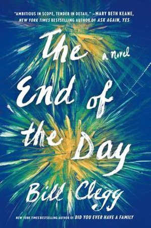Bill Clegg The End of the Day Recensie