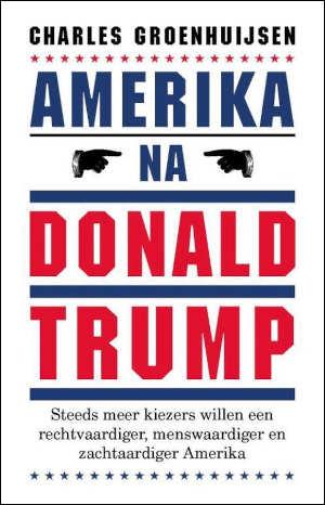 Charles Groenhuijsen Amerika na Donald Trump Recensie