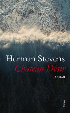 Herman Stevens Chateau Désir Recensie