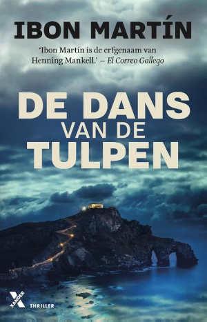 Ibon Martín De dans van de tulpen Recensie Baskische thriller