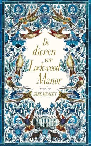 Jane Healey De dieren van Lockwood Manor Recensie