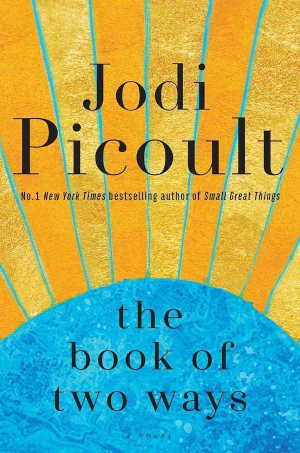 Jodi Picoult The Book of Two Ways