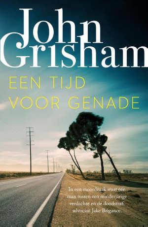 John Grisham Een tijd voor genade Recensie